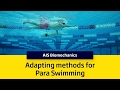 Adapting methods for Para Swimming