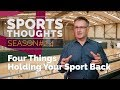 The Four Things Holding Your Sport Back